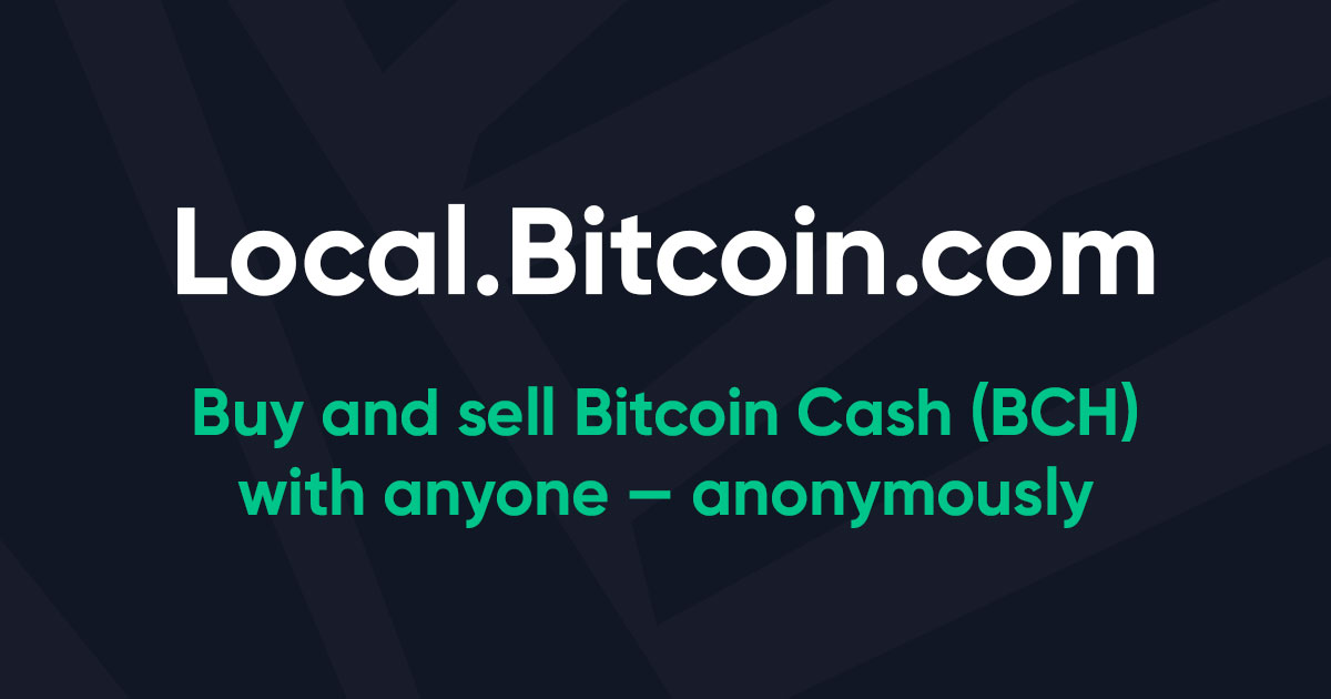 Local.bitcoin.com | Buy and Sell Bitcoin Cash with the Peer-to-Peer BCH Marketplace